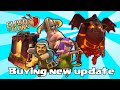 Clash of clans - Buying Lava Hound, Archer & Barb Lvl 7, Baracks lvl 6 & Archer tower lvl 13