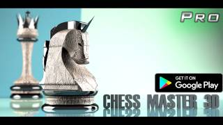 Chess Master 3D - Android Game
