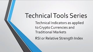 RSI - RELATIVE STRENGTH INDEX : CryptoCurrency Technical Analysis : Tools Series