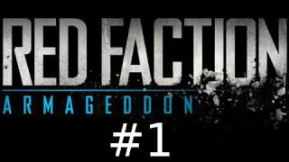 Red Faction Armageddon Walkthrough Part 1: Gameplay