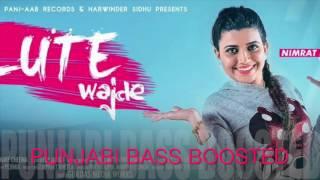 Salute Wajde [Bass Boosted]● Nimrat Khaira Feat. Deep Jandu ● New Punjabi Songs 2016 ●