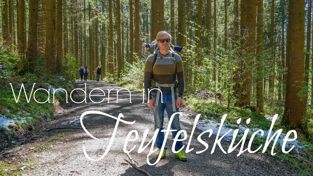 Outdoor Küche Wandern : Wandern in teufels küche 👹 bei obergünzburg vlog #55 allgÄu