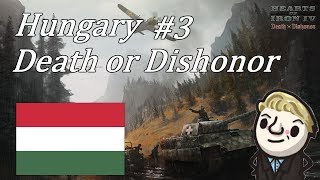 HoI4 - Death or Dishonor - Hungary - Part 3