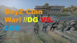 DayZ Clan War //DG Vs. League of Shadows!!!!