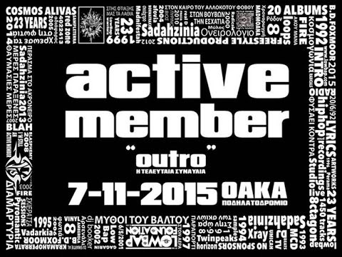 Active Member - OUTRO LIVE [Ολόκληρη η τελευταία συναυλία]
