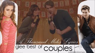 Glee Best Of Couples (A Thousand Miles Lyrics + Traduction Fr)