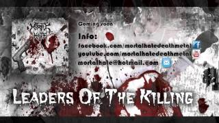 MORTAL HATE - Leaders Of The Killing (OFFICIAL PREVIEW)