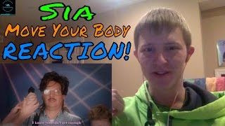 Sia Move Your Body (Single Mix) REACTION!