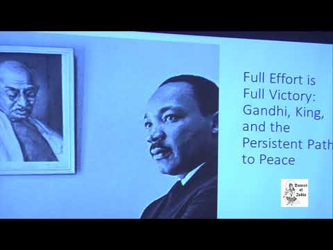 A talk on Gandhi's influence on Dr. Martin Luther King!