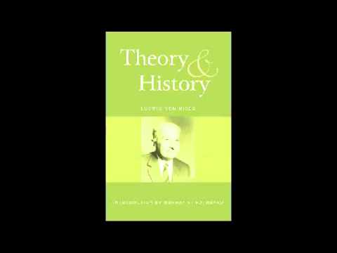 Mises' Theory and History - Introduction