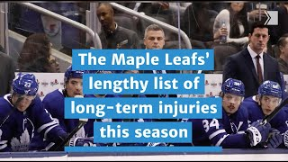 The Maple Leafs' lengthy list of long-term injuries this season