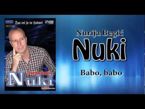 Nurija Begic Nuki - Babo, babo - (Audio 21.12.2014.)