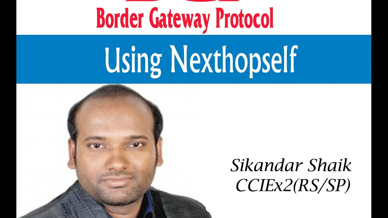 Using Nexthopself - Video By Sikandar Shaik || Dual CCIE (RS/SP) # 35012
