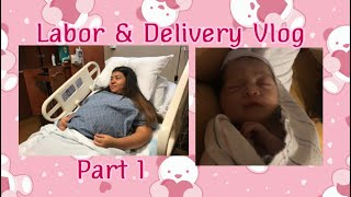 Teen Mom: Labor & Delivery Vlog| Part 1