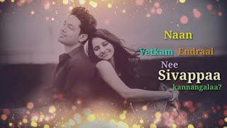 WhatsApp status video Tamil-love Hit/subha videos