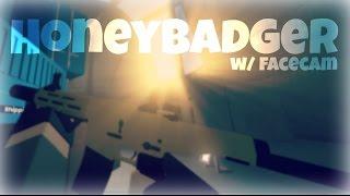 NEW HONEYBADGER GAMEPLAY w/ FACECAM   ROBLOX Phantom Forces [BETA]