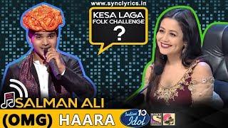 Haara Salman Ali - Indian Idol 10 - Neha Kakkar - 2018 - OMG Top Singing.mp3