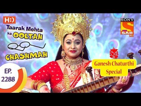 Taarak Mehta Ka Ooltah Chashmah - तारक मेहता - Ep 2288 - 11th September, 2017