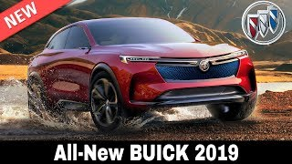 8 New Buick Cars that Will Make GM's Brand Great Again in 2019