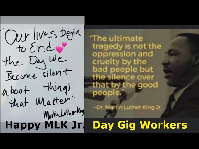 Wishing all Gig Workers a Happy MLK Jr. day. Stand up for things that matter !