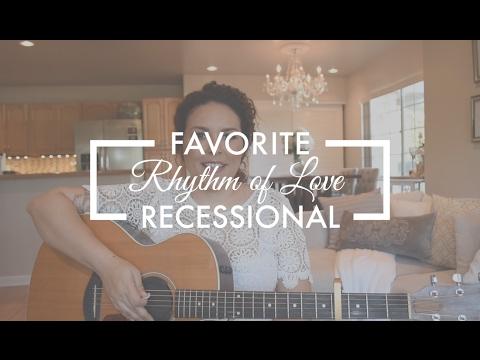 RHYTHM OF LOVE | Favorite Wedding Recessional Song | Tahiti Rey