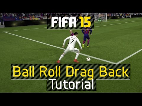 FIFA 15 - Learn Effective Skill Combo - Ball Roll Drag Back Tutorial