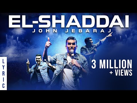 El Shaddai | Levi 4 | John Jebaraj | official Lyric Video | christian gospel songs