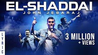 El Shaddai | Levi 4 | John Jebaraj | official Lyric Video | christian gospel songs