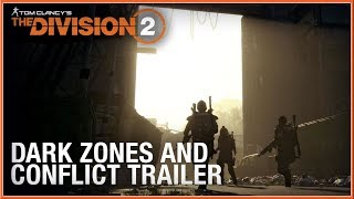 THE DIVISION 2 - NEW Multiplayer Gameplay Dark Zones & Conflict Video 2019 (PC, PS4 & XB1) HD