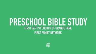 August 30, 2020 - Preschoolers & Family Bible Study