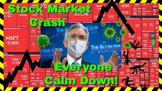 Stock Market Crash Powell to the Rescue Gold Will Rally