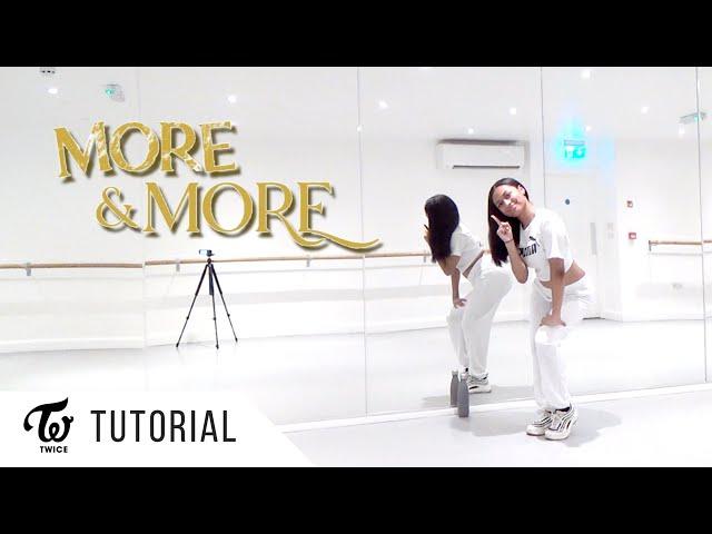 [FULL TUTORIAL] TWICE - 'MORE & MORE' - Dance Tutorial - FULL EXPLANATION