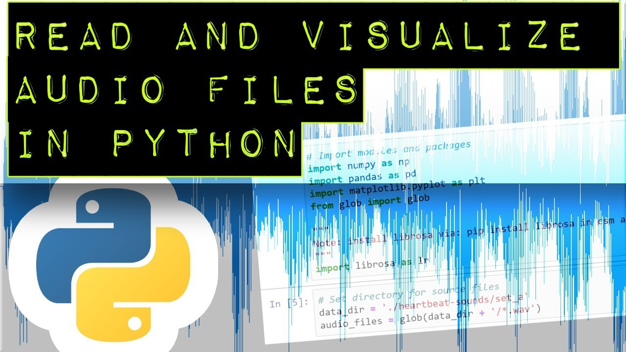 Read and Visualize Audio Files in Python (librosa module)