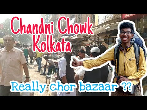 Kolkata Chandni chowk | vlog  Really  chor bazaar Reveling ! Chor bazaar in Kolkata  I am in trouble