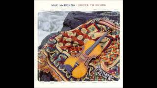 Mae McKenna - Footsteps Of My Father