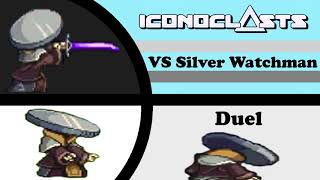 ICONOCLASTS OST - Duel (VS Silver Watchman)