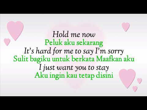 Chicago - Hard To Say I'm Sorry - Lyrics ( Terjemahan Indonesia )