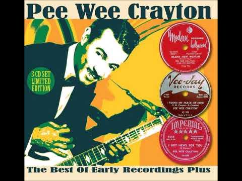 Pee Wee Crayton, Brand new woman