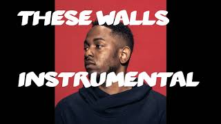 These walls instrumental- Kendrick Lamar