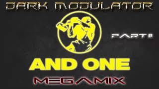 AND ONE megamix part II From DJ DARK MODULATOR