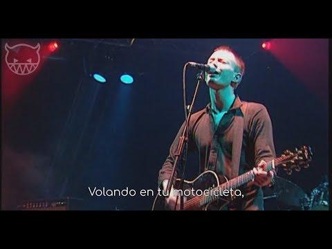 Radiohead  High & Dry Subtitulada