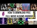 How to download music albums for free on android
