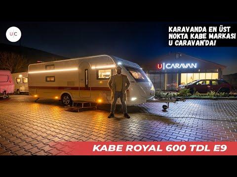 KABE Royal 600 TDL E9 | U CARAVAN | KARAVAN TANITIMI