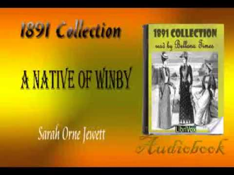 A Native of Winby Sarah Orne Jewett Audiobook