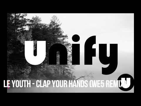 Le Youth - Clap Your Hands Feat. Ava Max (WE5 Remix)