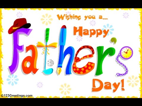 Happy FATHERS Day tribute video 2015