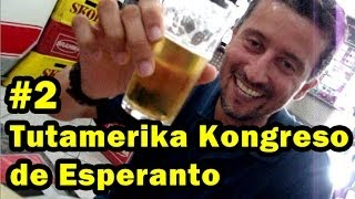 TAKE – Tutamerika Kongreso de Esperanto | 2-a parto