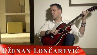 Смотреть клип Dzenan Loncarevic - Ljubi Ili Me Ubi