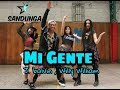 Mi Gente - cover zumba - J Balvin ft, Willy Willian #Coregrafia Sandunga