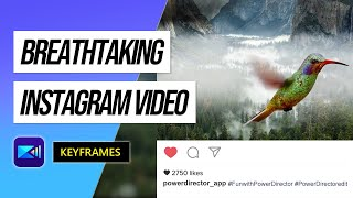 Using Keyframes to Make a Creating Video for Your Instagram Post